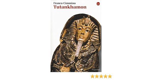 Tutankhamon (La cultura): Amazon.es: Cimmino, Franco: Libros en idiomas extranjeros