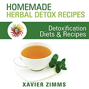 Homemade Herbal Detox Recipes Audiobook