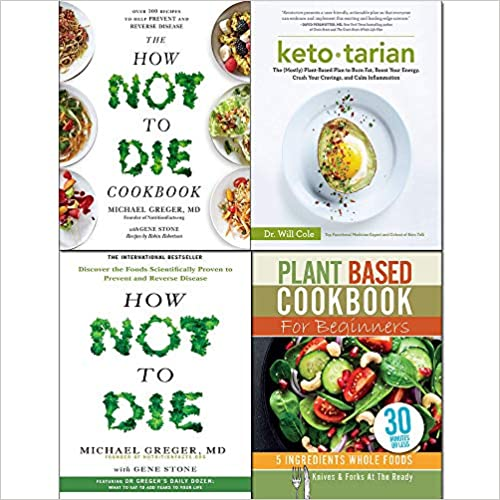 Ketotarian, How Not To Die, Cookbook and Plant Based