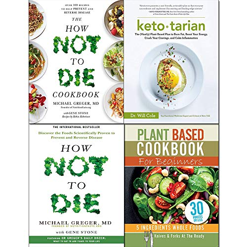 Ketotarian, How Not To Die, Cookbook and Plant Based Cookbook For Beginners 4 Books Collection Set