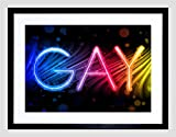 PAINTING GRAPHIC NEON SIGN GAY COLOURFUL RAINBOW FRAMED ART PRINT B12X13282