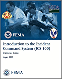 Introduction to Incident Command Systems, Instructor Guide