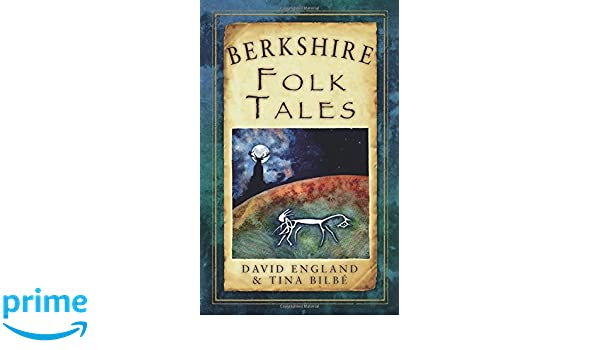 Berkshire Folk Tales (Folk Tales: United Kingdom)
