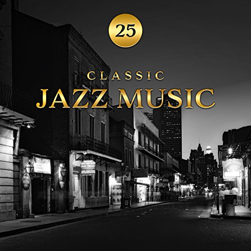 25 Classic Jazz Music - The Best Instrumental Jazz Songs from New Orleans