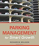 Parking Management for Smart Growth