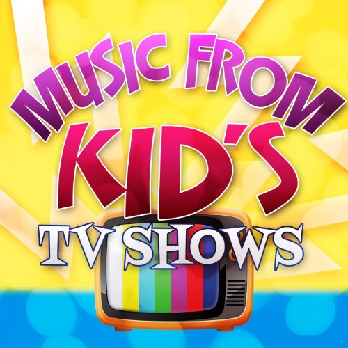 Music from Kid's TV Shows