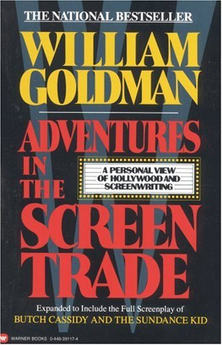 Adventures in the Screen Trade -