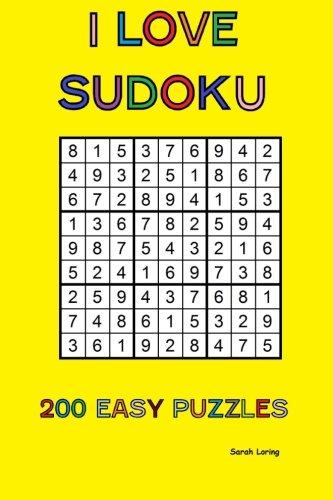 I Love Sudoku: 200 Easy Puzzles