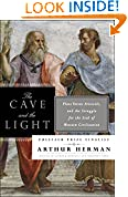 #10: The Cave and the Light: Plato Versus Aristotle, and the Struggle for the Soul of Western Civilization