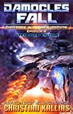 Damocles Fall (Definitive Edition): A SciFi Survival Story (Universe in Flames Origins Book 2)