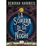 download ebook la sombra de la noche (shadow of night: a novel (all souls trilogy)) (paperback)(english / spanish) - common pdf epub