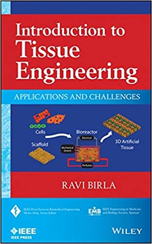 Introduction to tissue engineering applications and challenges introduction to tissue engineering applications and challenges ieee press series on biomedical engineering 1st edition fandeluxe Image collections