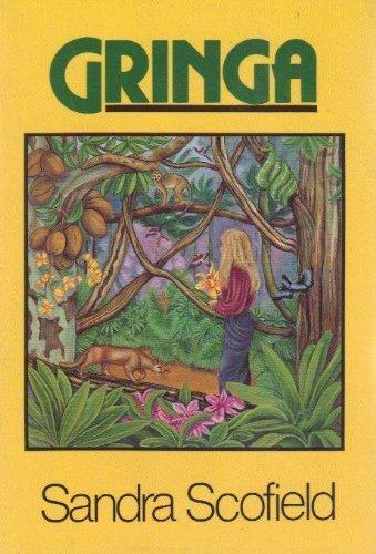 Gringa by Sandra Jean Scofield (1989-06-03)
