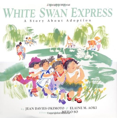 Download The White Swan Express: A Story About Adoption ebook