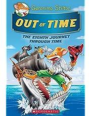 Out of Time (Geronimo Stilton Journey Through Time #8)