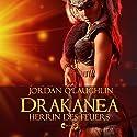 Drakanea: Herrin des Feuers (Drakanea 2) Hörbuch von Jordan O'Laughlin Gesprochen von:  Olivia