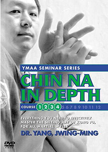 Chin Na In Depth, Courses One through Four: YMAA grappling (Chin Na Dvd)
