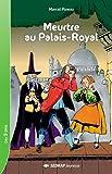 Meurtre au palais royal CM1/CM2 (Le roman )