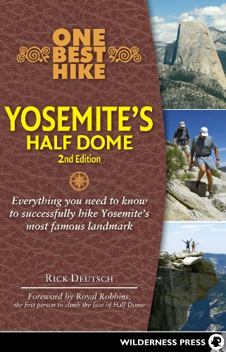 One Best Hike: Yosemite's Half - National Park Dome Yosemite Half