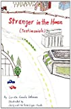 Stranger in the House (Testimonials), Lorilla Fonda Lehman, 1935670824
