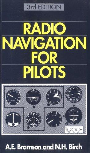 Radio Navigation for Pilots Alan E. Bramson