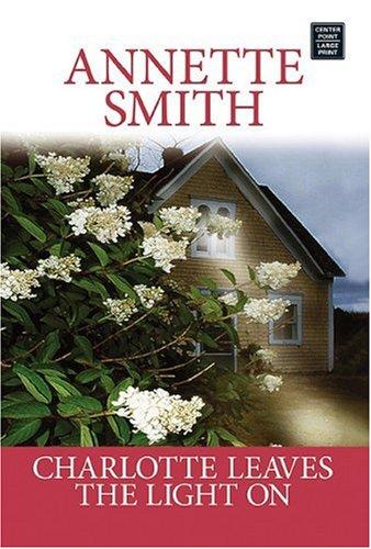 Charlotte Leaves the Light On (Coming Home to Ruby Prairie, Book 3) pdf epub