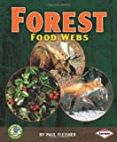 Forest Food Webs, Paul Fleisher, 0822567296