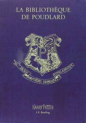 Pack La Bibliotheque De Poudlard : Le Quidditch à Travers Les âges ; Les Animaux Fantastiques ; Les Contes De Beedle Le Barde French Edition
