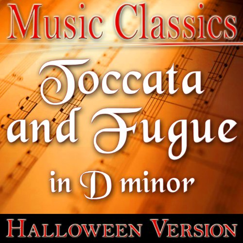 Toccata and Fugue in D minor (Halloween Version)