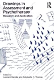 img - for Drawings in Assessment and Psychotherapy: Research and Application book / textbook / text book