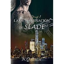La determinación de Slade (Saga Security Ward nº 1)