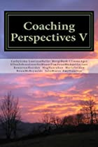 Coaching Perspectives V (Volume 5)