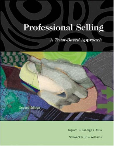 Professional Selling: A Trust-Based Approach