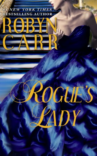 Rogue's Lady (Amazon Kindle Ebooks Robyn Carr)