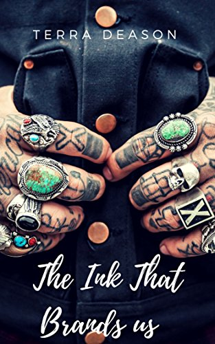The Ink That Brands Us: A Colorado Ink Novel