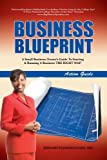Business Blueprint : Action Guide, Johnson-Hairl, Bernadette, 0983046115