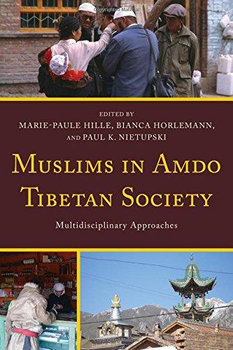 Muslims in Amdo Tibetan Society: Multidisciplinary Approaches (Studies in Modern Tibetan Culture)