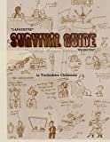 img - for Lafayette SURVIVAL GUIDE 'un-edited': College Humor Edition by Tochuwku Theophilus Chimezie (2011-08-16) book / textbook / text book
