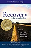 img - for Recovery The Sacred Art: The Twelve Steps as Spiritual Practice (The Art of Spiritual Living) book / textbook / text book
