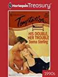 His Double, Her Trouble (The Wrong Bed Book 7)