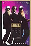 Sharp Dressed Men : ZZ Top Behind the Scenes - from Blues to Boogie to Beards, Blayney, David, 0786880058