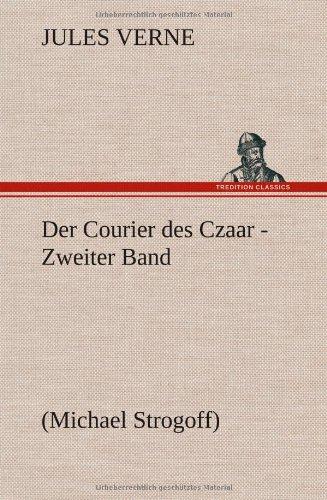 Der Courier Des Czaar - Zweiter Band (German Edition) pdf