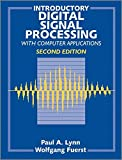 Introductory Digital Signal Processing with Computer Applications: Introductory Digital Signal Processing with Computer Applications 2e Revised