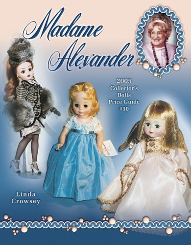 Madame Alexander: 2005 Collector