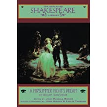 A Midsummer Night's Dream: The Applause Shakespeare Library
