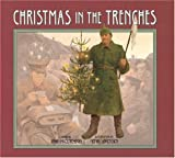 img - for By John McCutcheon - Christmas in the Trenches [With CD] (Har/Com) (7/16/06) book / textbook / text book
