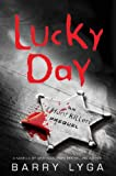 Lucky Day: An I Hunt Killers Novella (Kindle Single)