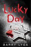 Lucky Day: An I Hunt Killers Novella (Kindle Single)