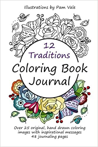 Amazon 12 Traditions Coloring Book Journal 9781530316120 Pam Vale Books
