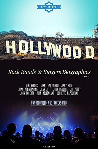 Hollywood: Rock Bands & Singers Biographies Vol.21